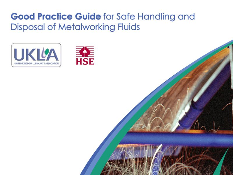 UKLA Good Practice Guide for Safe Handling and Disposal of Metalworking Fluids PDF